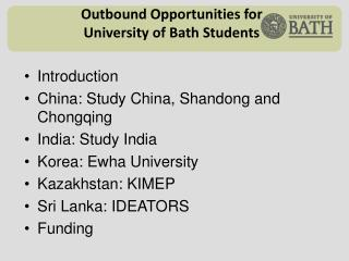 Outbound Opportunities for University of Bath Students