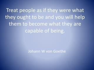 Johann W von Goethe