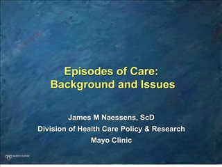 Episodes of Care: Background and Issues