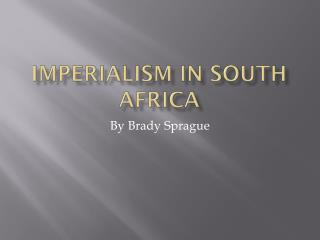 Imperialism in South Africa