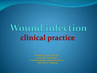 Wound infection clinical practice