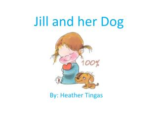 Jill and her Dog