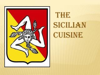 The  sicilian Cuisine