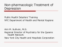 Non-pharmacologic Treatment of Depression