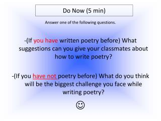 Answer one of the following questions.