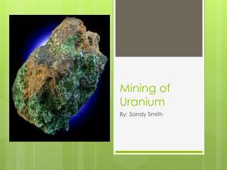 Mining of Uranium