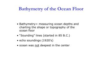 Bathymetry of the Ocean Floor