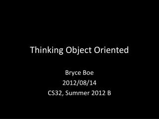 Thinking Object Oriented