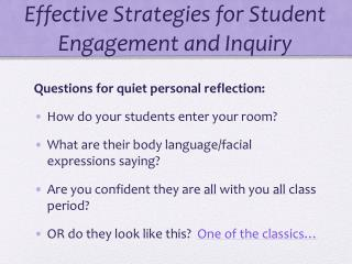 Effective  Strategies for Student  Engagement  and Inquiry