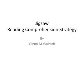 Jigsaw Reading Comprehension Strategy