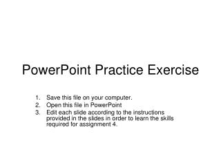 PowerPoint Practice Exercise