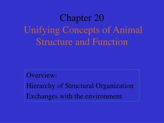 Chapter 20  Unifying Concepts of Animal Structure and Function