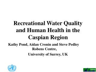 Recreational Water Quality and Human Health in the Caspian Region