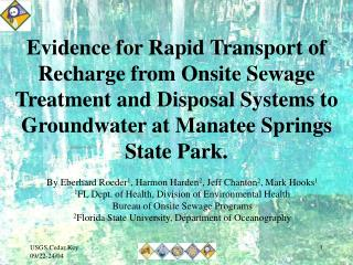 Evidence for Rapid Transport of Recharge from Onsite Sewage Treatment and Disposal Systems to Groundwater at Manatee Spr