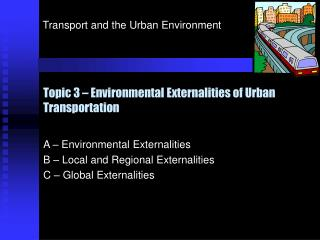 Topic 3 – Environmental Externalities of Urban Transportation