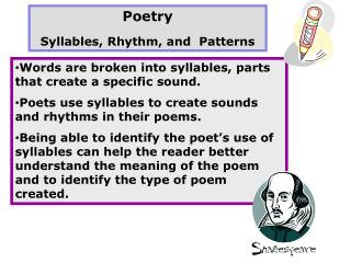 Poetry  Syllables, Rhythm, and  Patterns