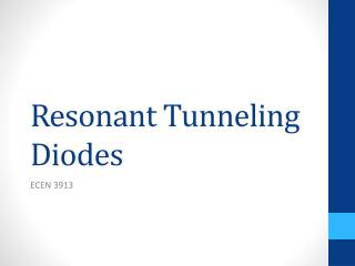 Resonant Tunneling Diodes