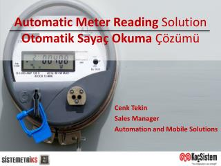 Automatic  Meter  Reading  Solution Otomatik Sayaç Okuma  Çözümü