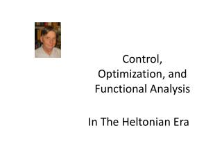 Control, Optimization, and Functional Analysis