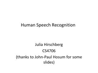 Human Speech Recognition