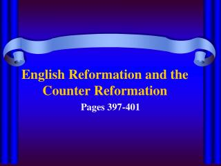 English Reformation and the Counter Reformation