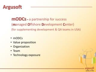 mODCs  -  a partnership for success ( m anaged  O ffshore  D evelopment  C enter)