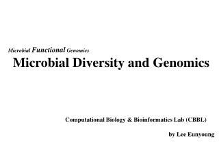Microbial Diversity and Genomics