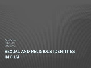 Sexual and Religious Identities in Film