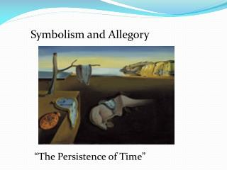 Symbolism and Allegory