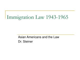 Immigration Law 1943-1965