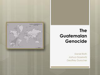 The Guatemalan Genocide