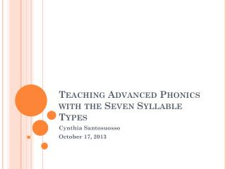 Teaching Advanced Phonics with the Seven Syllable Types