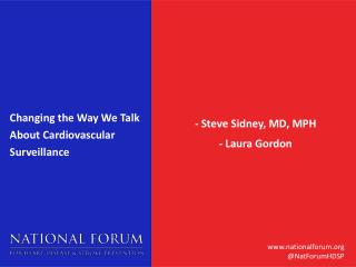 Changing the Way We Talk About Cardiovascular Surveillance