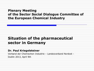 Plenary Meeting of the Sector Social Dialogue Committee of the European Chemical Industry