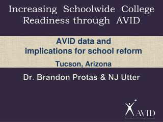 Increasing   Schoolwide   College Readiness through  AVID