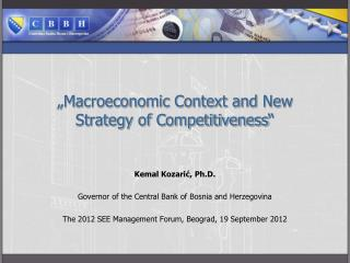 """ Macroeconomic Context and  New  Strategy  of  Competitiveness """