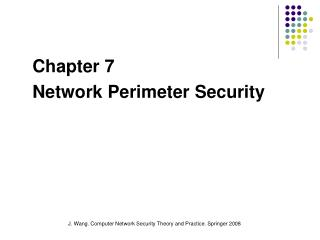 Chapter 7 Network Perimeter Security