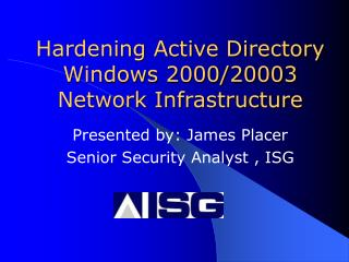 Hardening Active Directory Windows 2000/20003 Network Infrastructure