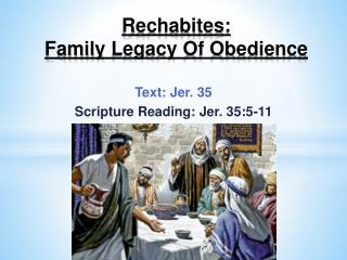 Rechabites:  Family  Legacy Of Obedience