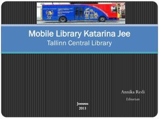 Mobile Library Katarina Jee Tallinn Central Library