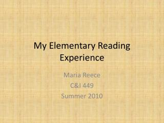 My Elementary Reading Experience
