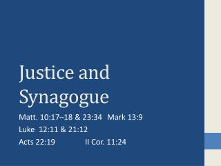 Justice and Synagogue