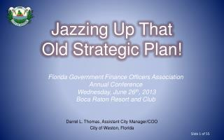 Jazzing Up That Old Strategic Plan!