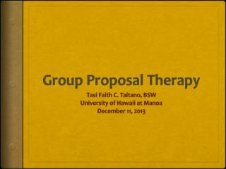 Group Proposal Therapy
