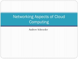 Networking Aspects of Cloud Computing