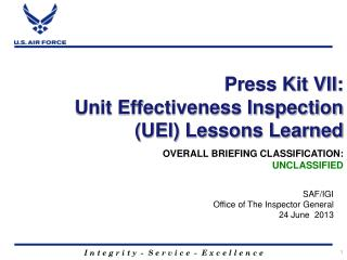 Press Kit VII: Unit Effectiveness Inspection (UEI) Lessons Learned