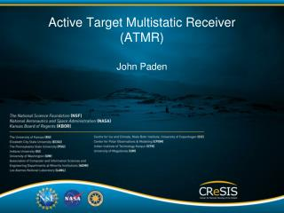 Active Target Multistatic Receiver (ATMR)