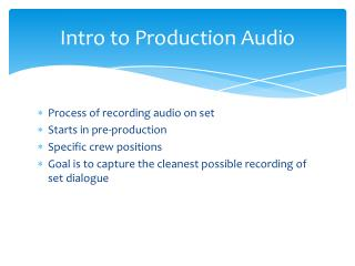 Intro to Production Audio