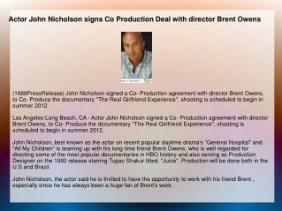 Actor John Nicholson signs Co Production Deal with director