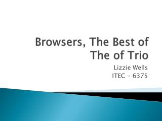 Browsers, The Best of The of Trio